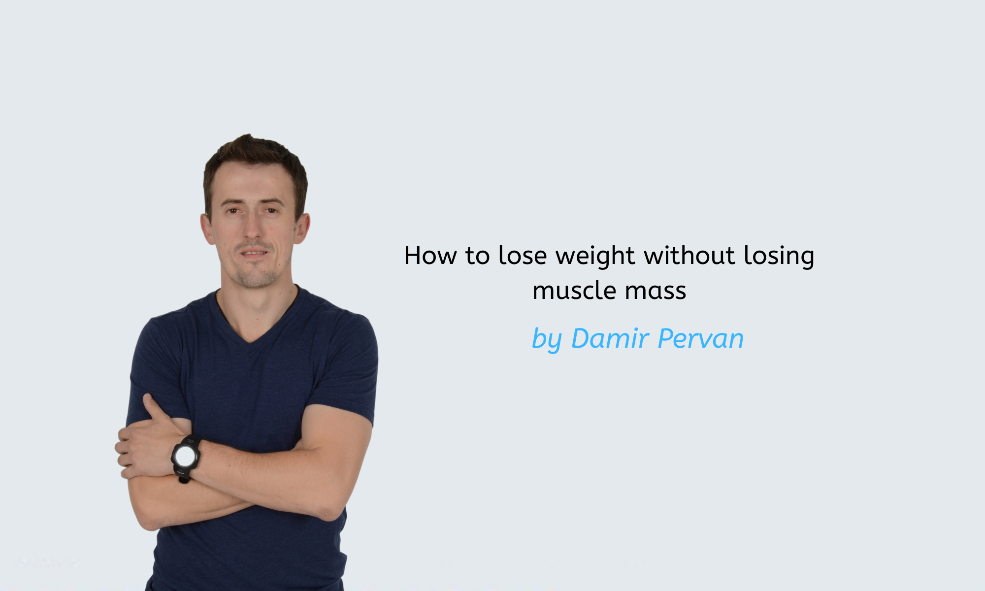 How to lose weight without losing muscle mass