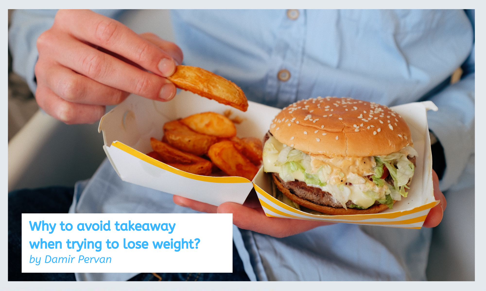Why to avoid takeaway when trying to lose weight